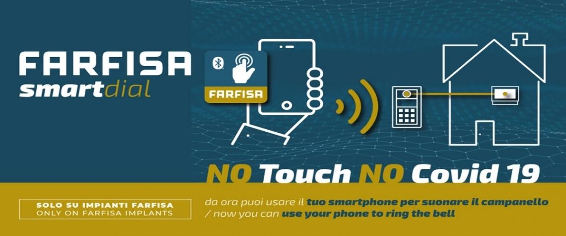 Nouvelle application Farfisa Smart Dial et vous pouvez contenir l'infection